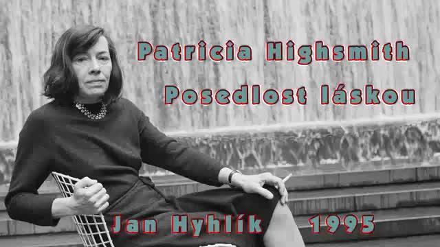 Patricia Highsmith   Posedlost laskou 12  Jan Hyhlik 1995  Audiokniha avi